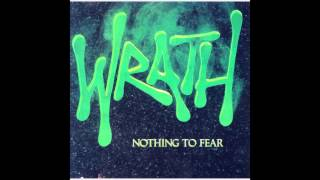 Wrath - Nothing to Fear (Full Album)
