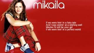 Watch Mikaila Perfect World video