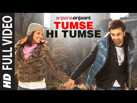 'tumse Hi Tumse' (full Song) Anjaana Anjaani | Feat. Ranbir Kapoor, Priyanka Chopra video
