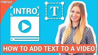 How to make a YouTube intro and add text to your video