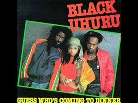 Black Uhuru - Guess whos coming to dinner