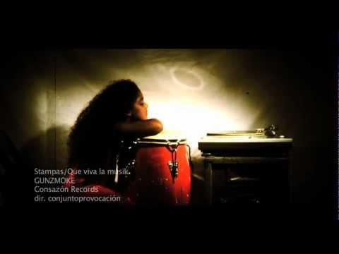 Gunzmoke - Stampas/ Que Viva la Musik