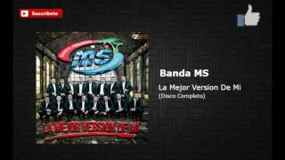 Download lagu Banda MS- La Mejor Versión De Mi Disco Completo