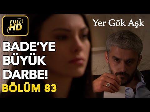 Yer Gök Aşk 83. Bölüm / Full HD (Tek Parça)