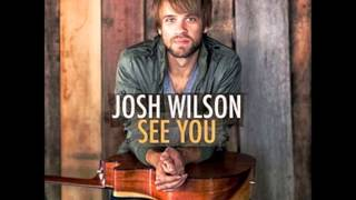 Watch Josh Wilson Know By Now video