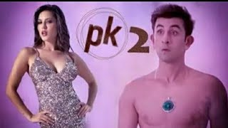 Pk 2 full movie trailer//pk2 full mo possiblvie