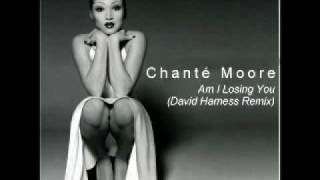 Watch Chante Moore Am I Losing You video