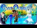 Ever Oasis Walkthrough - Part 1  WELCOME TO MY OASIS