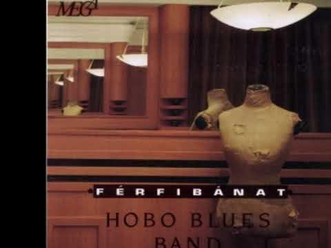 Hobo Blues Band - Férfibánat - 1992 Teljes album