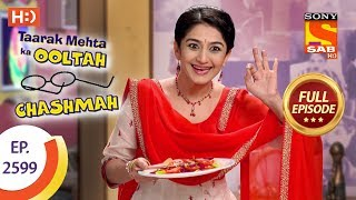 Taarak Mehta Ka Ooltah Chashmah - Ep 2599 - Full Episode - 12th November, 2018