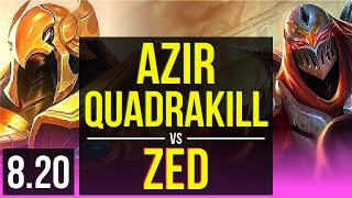 AZIR vs ZED (MID) | Quadrakill, KDA 11/1/5, 800+ games, Legendary | EUW Master | v8.20