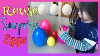 HOW TO REUSE SURPRISE EGGS IN 3 WAYS