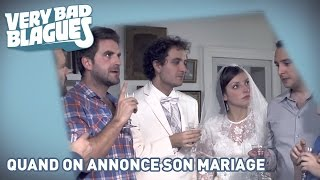 Quand on annonce son mariage - Palmashow