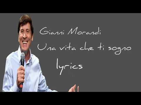 Gianni Morandi    Una vita che ti sogno lyrics