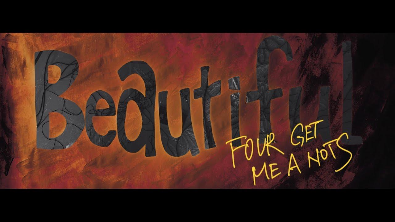 "FOUR GET ME A NOTS - ""Beautiful""のMVを公開 6thアルバム 新譜「KEEP THE FLAME」2020年3月4日発売予定 thm Music info Clip"