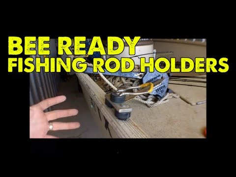 Bee Ready Fishing Rod Holders