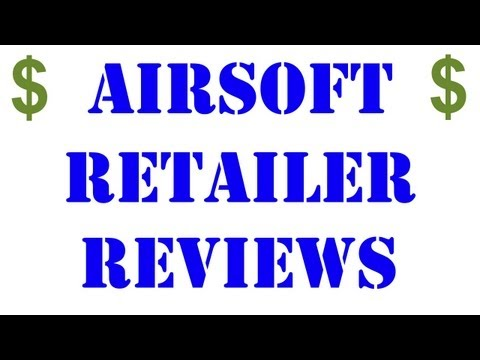 Airsoft Retailer Reviews! Airsoft GI, Airsplat, Evike and Airsoft Mega Store Get Reviewed!