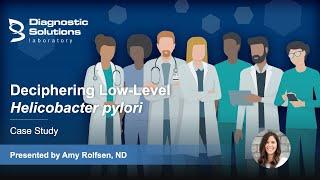 Deciphering Low-Level Helicobacter pylori - Case Study
