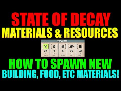 State Of Decay How To Get More Materials | Guide To Spawning New Resources Into The Game