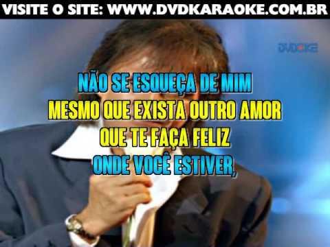 Roberto Carlos   Não Se Esqueça De Mim