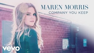 Maren Morris Company You Keep