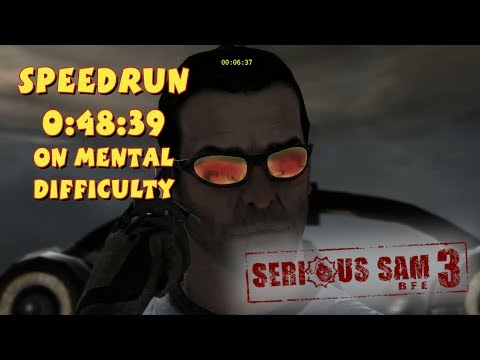 Serious Sam 3: BFE - SpeedRun - 0:48:39 (Mental Difficulty)