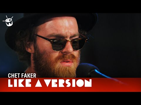 Chet Faker covers Sonia Dada '(Lover) You Don't Treat Me No Good'