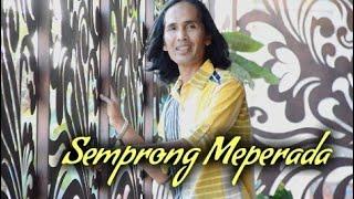 Download Lagu SEMPRONG MEPERADA - Yan Mus Full Version -Cipt: Putu Bejo Gratis STAFABAND