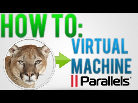 How to: Install Mac OS X Mountain Lion on a Virtual Machine (Using Parallels Desktop)