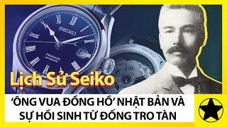 """Lịch Sử Seiko – """"Ông Vua Đồng Hồ"""" Nhật Bản Và Sự Hồi Sinh Từ Đống Đổ Nát"""