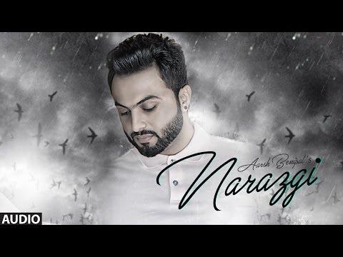 Narazgi: Aarsh Benipal (Full Audio) | Rupin Kahlon | Latest Punjabi Songs 2016 | T-Series