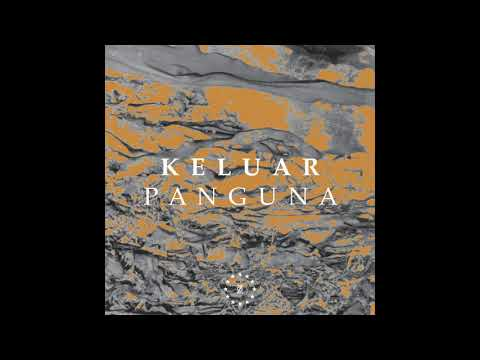 Keluar - Panguna (Official audio)