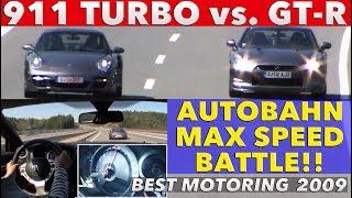 《ENG-Sub》ドイツ アウトバーンでGT-Rとポルシェターボが超高速バトル!! 2009【Best MOTORing】