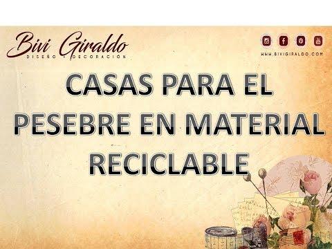 Casas para el pesebre en materiales reciclables youtube - Casa de materiales ...