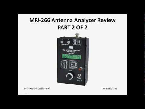 TRRS #0056 - MFJ-266 Antenna Analyzer Review (Part 2 of 2)