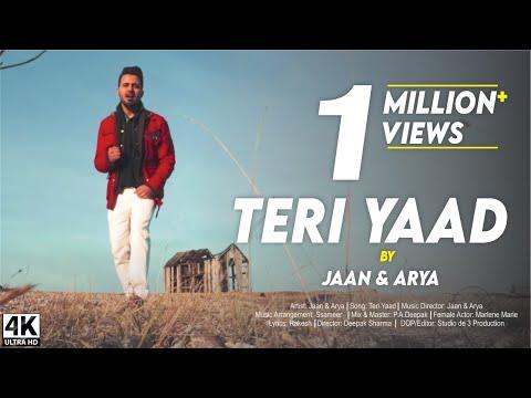 TERI YAAD | JAAN & ARYA  | New Hindi Songs 2017