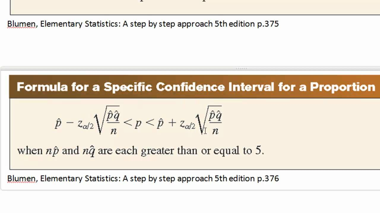 confidence intervals for one population proportion C) confidence interval for a population proportion to begin, a sample is drawn from the population of interest and the sample proportion, p, is calculated this sample proportion is used as the point estimator of the population proportion, p.