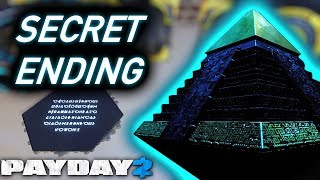 A Complete Guide to PAYDAY 2's Secret