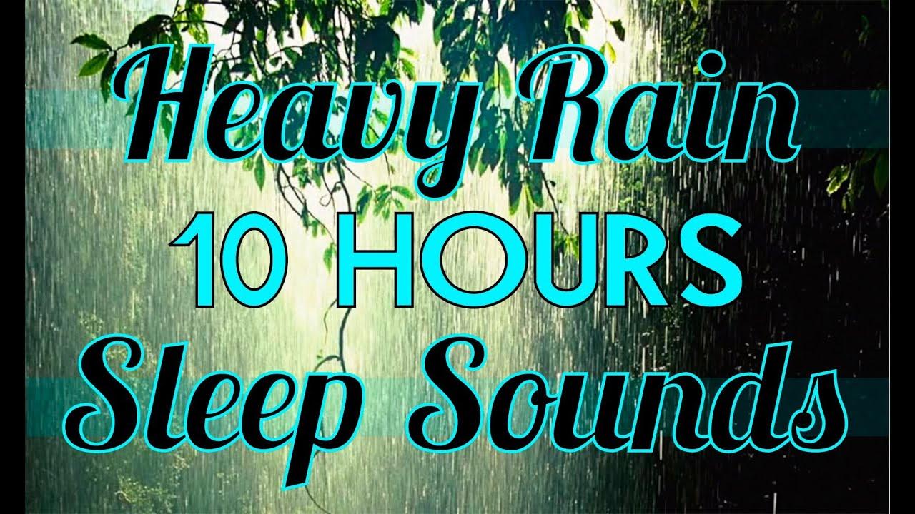 Rain quot 10 hours of quot rain sounds quot quot sleep sounds quot 10hrs rainfall hd