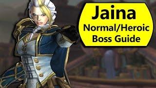 Jaina Boss Guide - Normal and Heroic Lady Jaina Proudmoore Battle of Dazar'Alor Boss Guide
