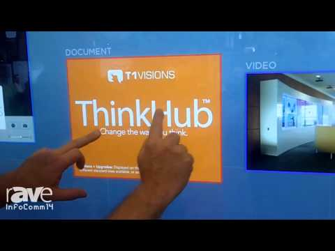 InfoComm 2014: T1Visions Reveals the 84″ inTOUCH Wall with ThinkHub