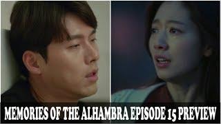 [Last 2 Episode] Memories Of The Alhambra Episode 15 Engsub Preview ?Hyun Bin?Park Shin Hye?