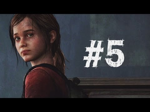 The Last of Us Gameplay Walkthrough Part 5 - Ellie