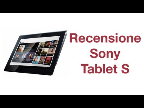 Sony Tablet S. recensione in italiano by AndroidWorld.it