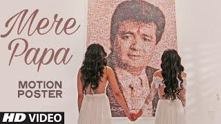 Mere Papa Video Song (Motion Poster) | Tulsi Kumar, Khushali Kumar | Releasing Tomorrow | T-Series