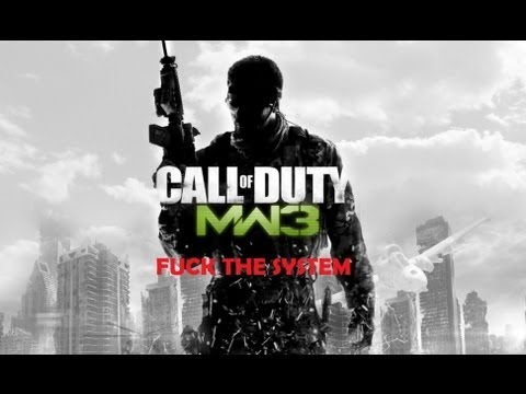Call Of Duty: MW3 - Fuck The System