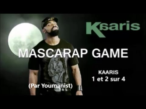 Mascarap Game : KAARIS 1 et 2/4 (Analyse de Youmanist) LLP - ou la dérive du Rap