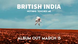 British India - Suddenly (Official Audio)