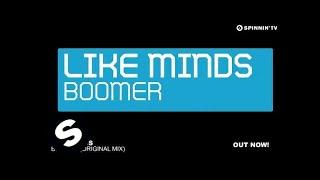 Like Minds - Boomer (Original Mix)