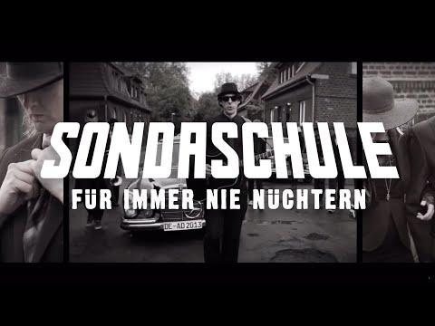Sondaschule - Fur Immer Nie Nuchtern